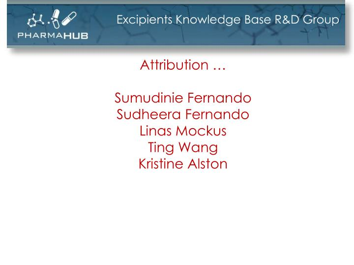 Excipients Knowledge Base R&D Group