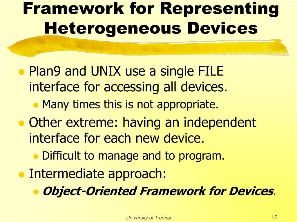 Framework for Representing Heterogeneous Devices