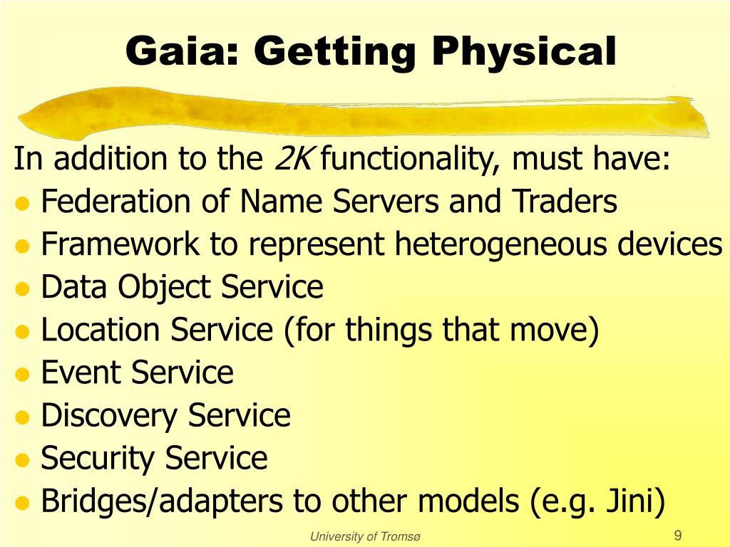 Gaia: Getting Physical