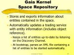 gaia kernel space repository