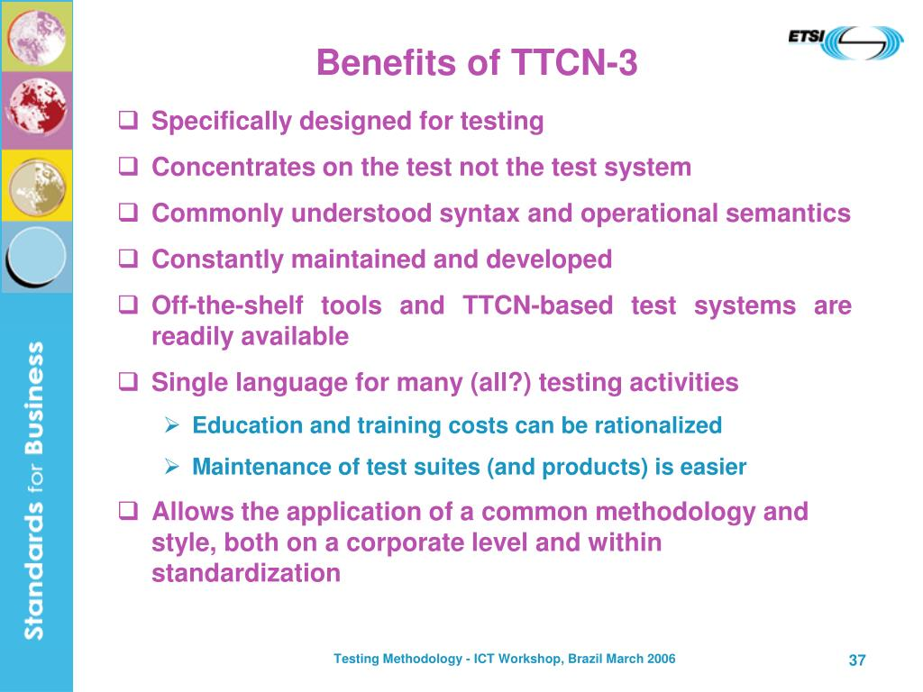 Benefits of TTCN-3
