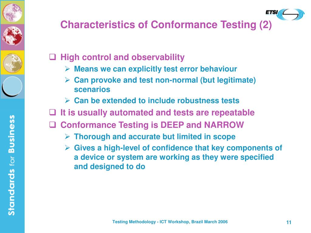 Characteristics of Conformance Testing (2)
