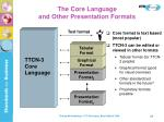 the core language and other presentation formats