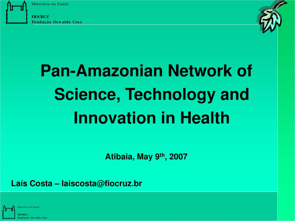 Pan-Amazonian Network of Science, Technology and Innovation in Health