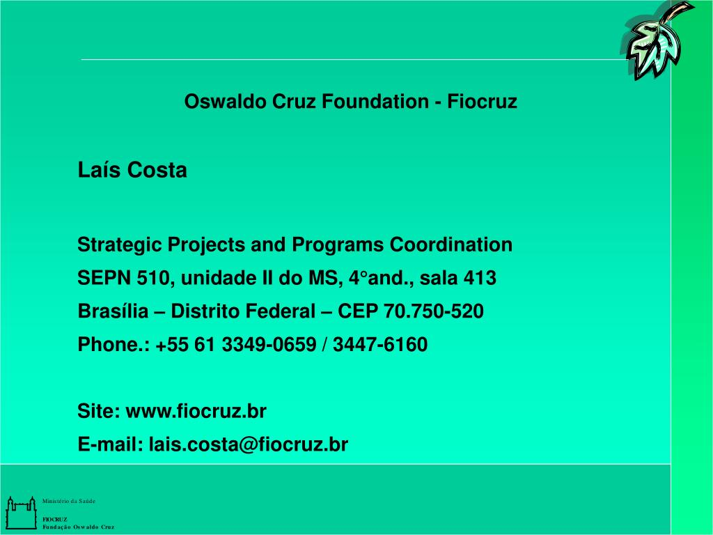 Oswaldo Cruz Foundation - Fiocruz