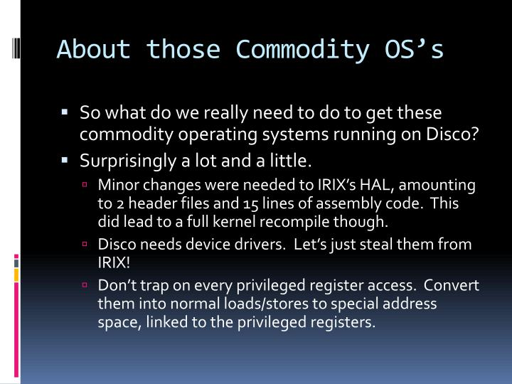 About those Commodity OS's