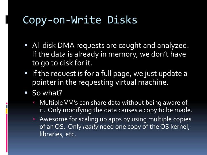 Copy-on-Write Disks