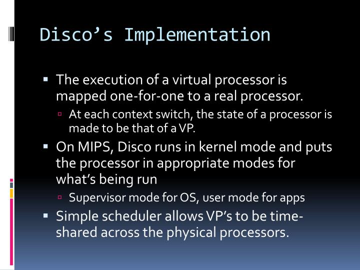 Disco's Implementation