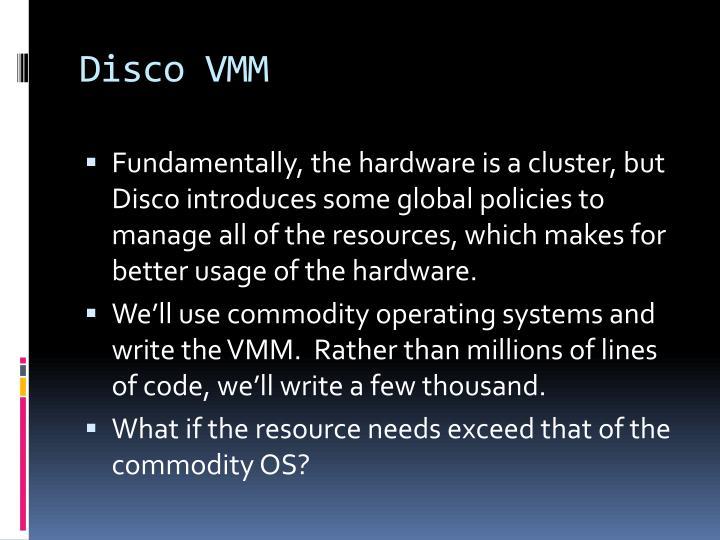 Disco VMM