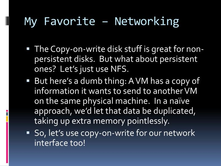 My Favorite – Networking
