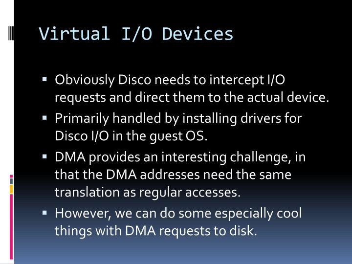 Virtual I/O Devices