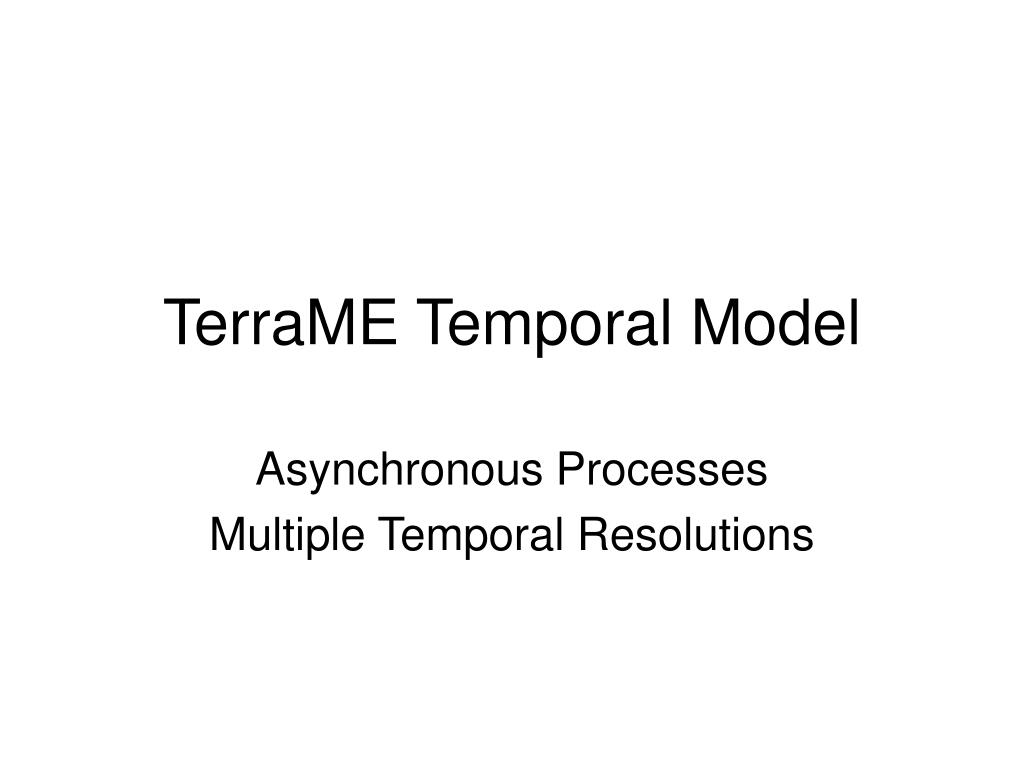 TerraME Temporal Model