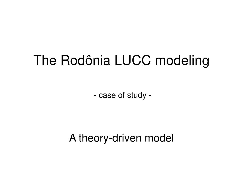 The Rodônia LUCC modeling