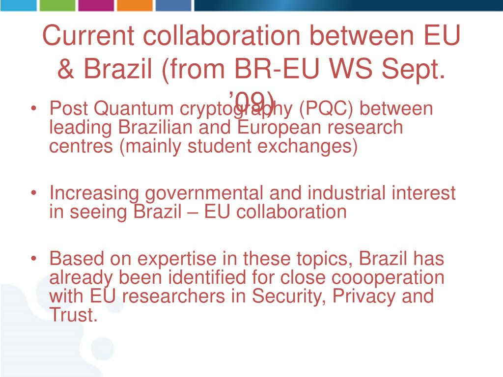 Post Quantum cryptography (PQC) between leading Brazilian and European research centres (mainly student exchanges)