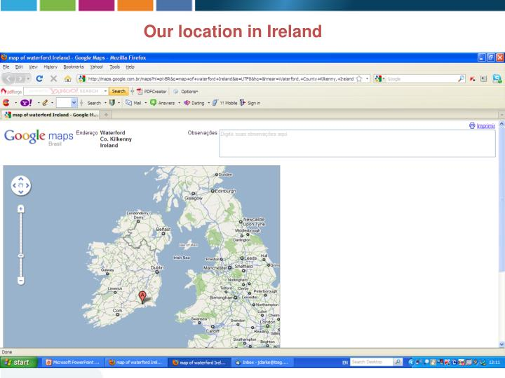 Our location in Ireland