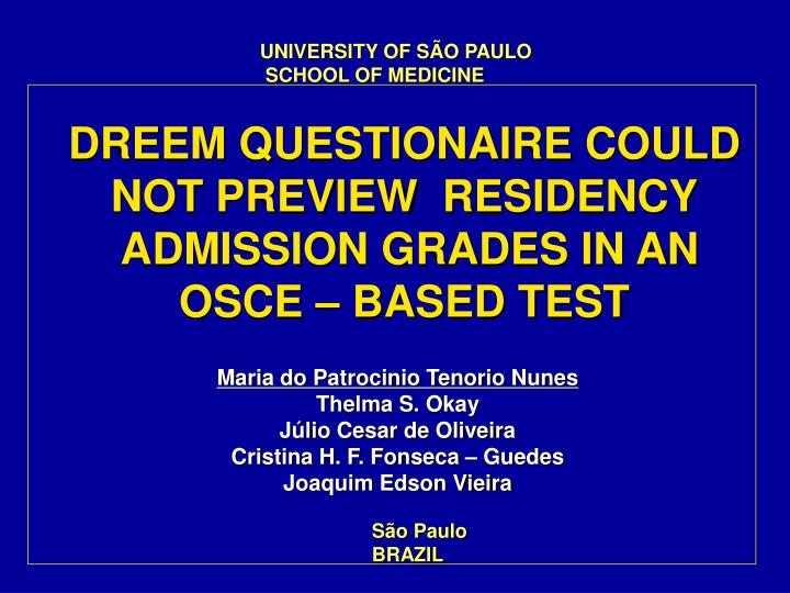Dreem questionaire could not preview residency admission grades in an osce based test