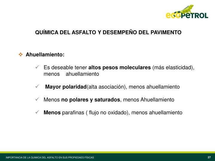 QUÍMICA DEL ASFALTO Y DESEMPEÑO DEL PAVIMENTO