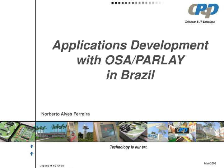 Applications Development with OSA/PARLAY