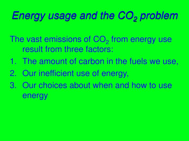 Energy usage and the CO