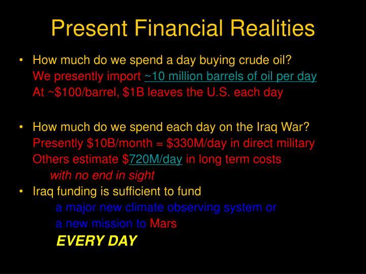 Present Financial Realities