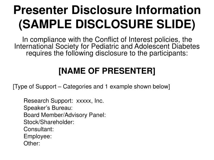 Presenter disclosure information sample disclosure slide