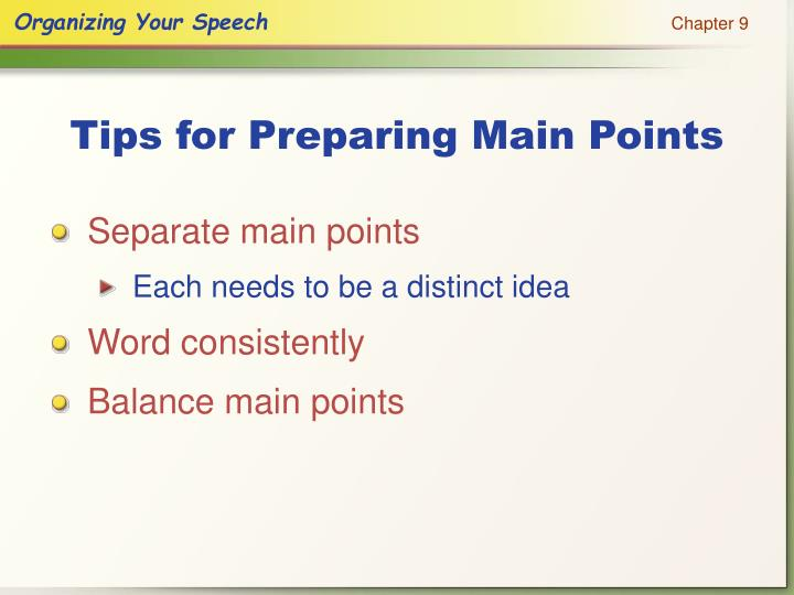 Tips for Preparing Main Points