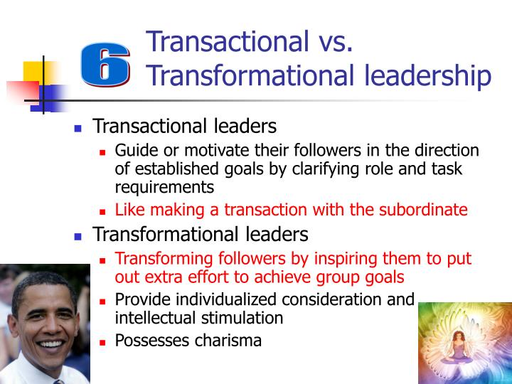 Transactional vs. Transformational leadership