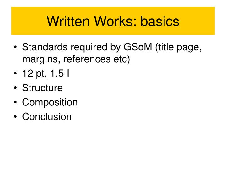 Written Works: basics