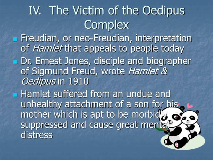 IV.  The Victim of the Oedipus Complex
