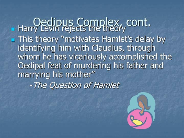 Oedipus Complex, cont.