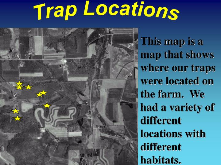 Trap Locations