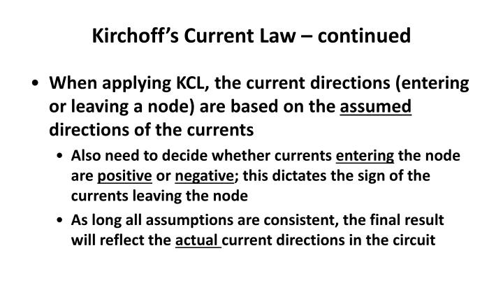Kirchoff's Current Law – continued