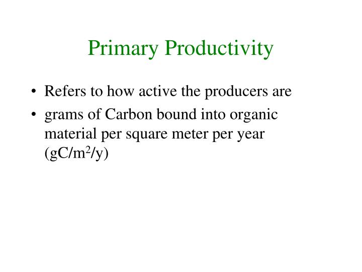 Primary Productivity