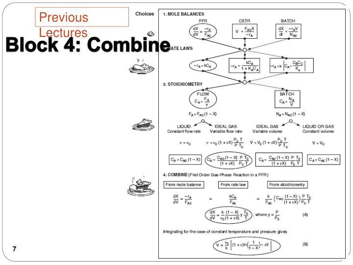 Block 4: Combine