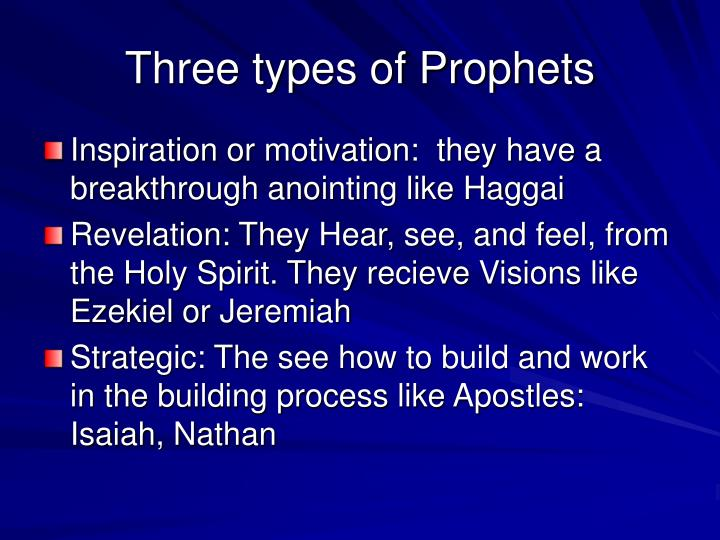 Three types of Prophets