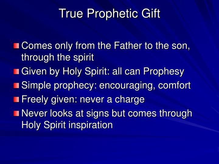 True Prophetic Gift