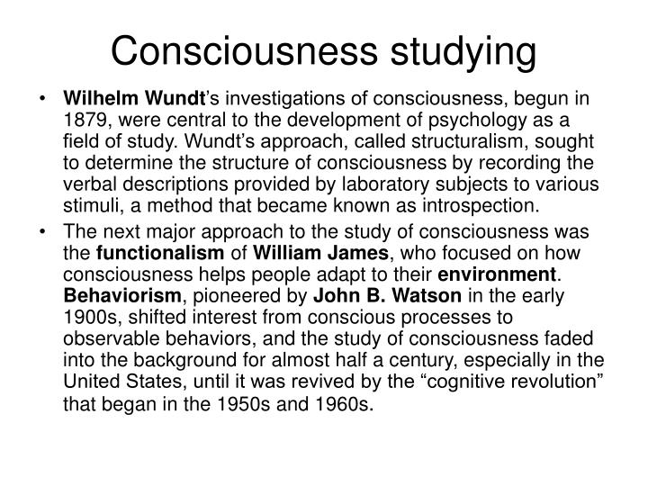 Consciousness studying