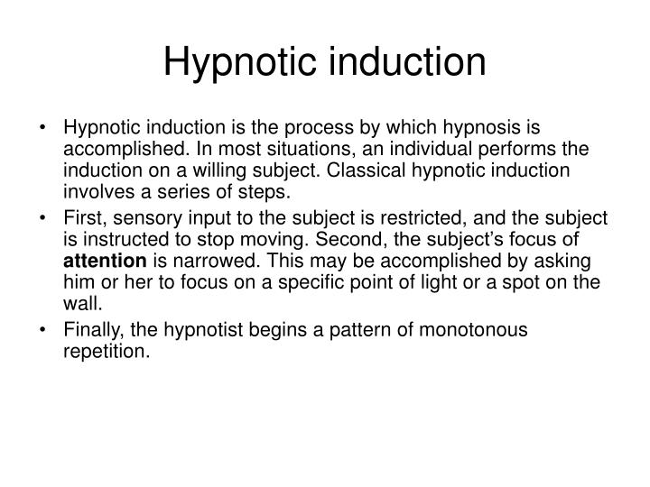 Hypnotic induction