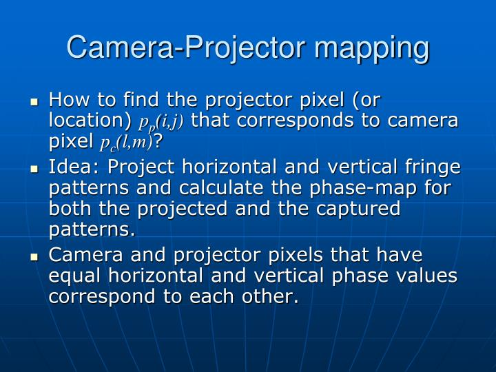 Camera-Projector mapping