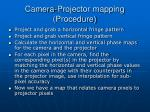 camera projector mapping procedure