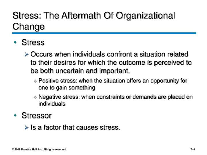 Stress: The Aftermath Of Organizational Change