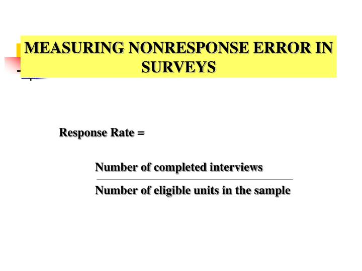 MEASURING NONRESPONSE ERROR IN
