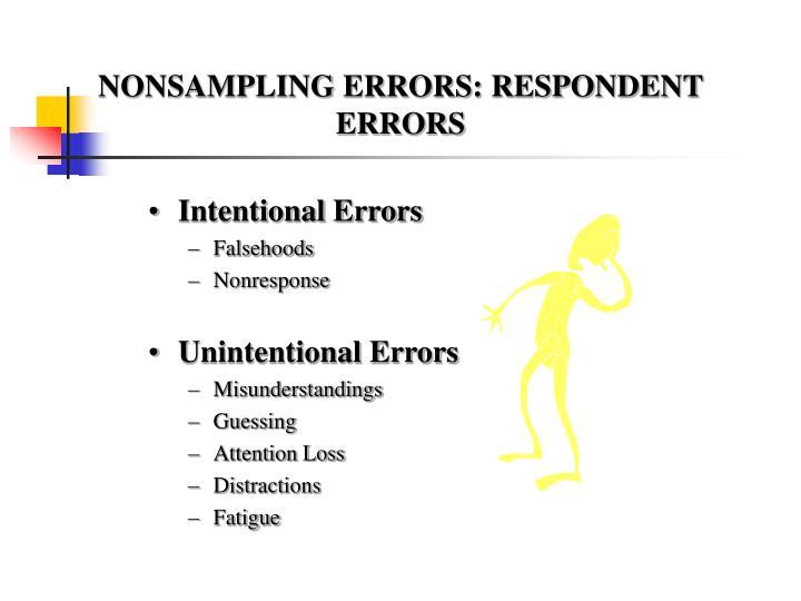 NONSAMPLING ERRORS: RESPONDENT ERRORS