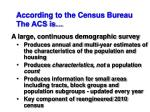 according to the census bureau the acs is