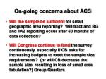 on going concerns about acs