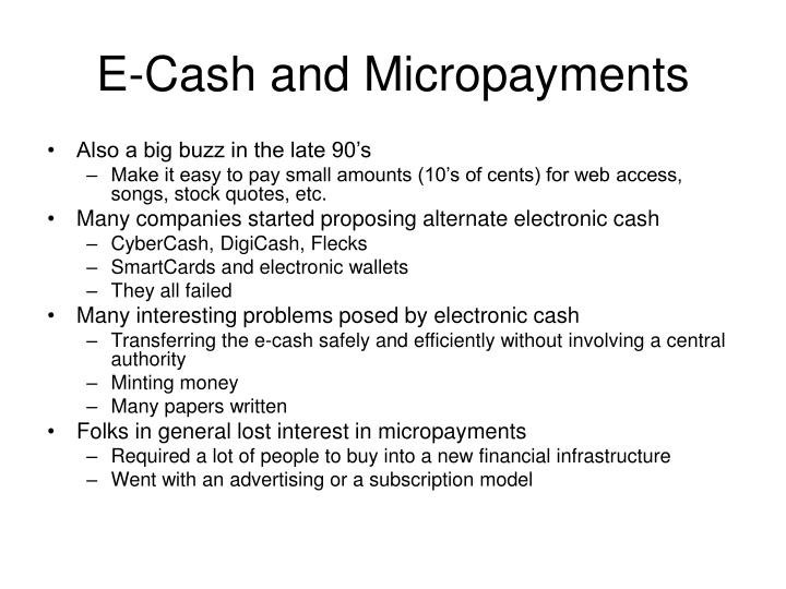 E cash and micropayments