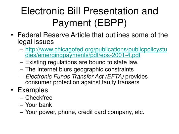 Electronic Bill Presentation and Payment (EBPP)
