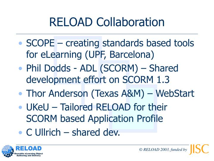 RELOAD Collaboration