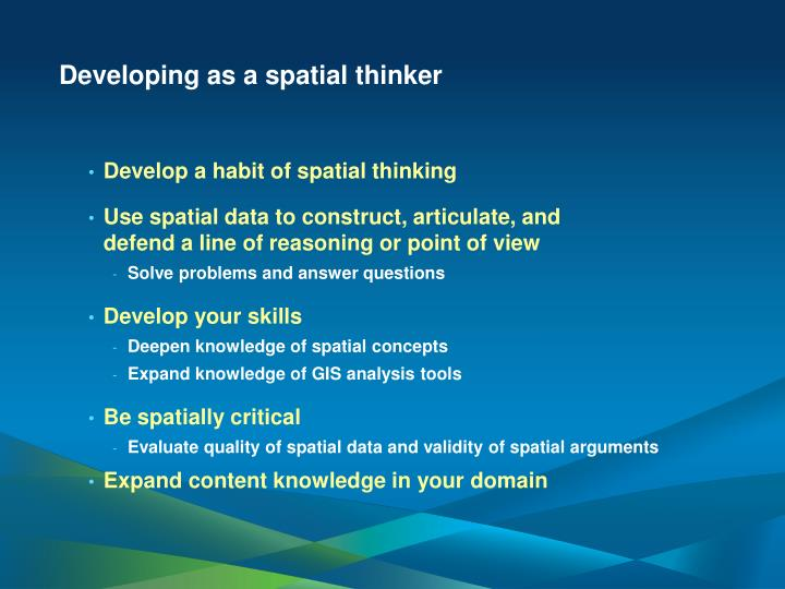 Developing as a spatial thinker