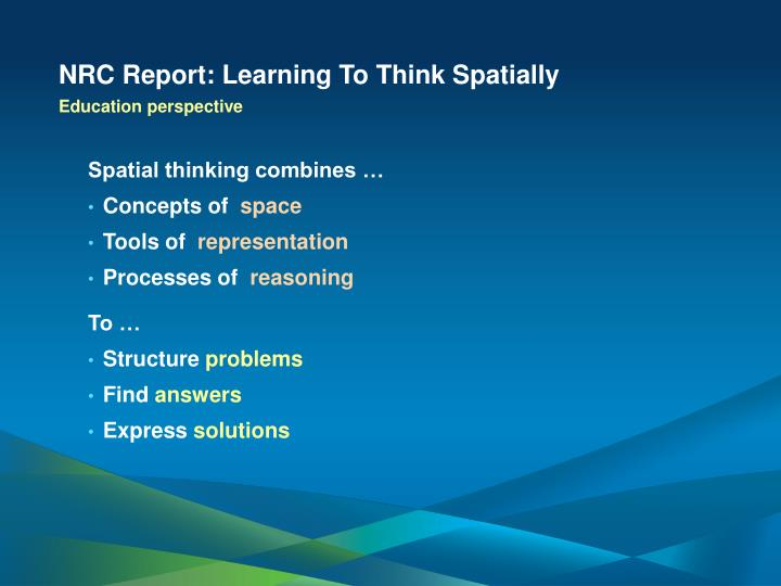 NRC Report: Learning To Think Spatially